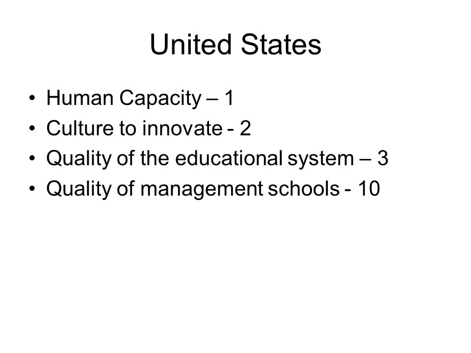 United States Human Capacity – 1 Culture to innovate - 2