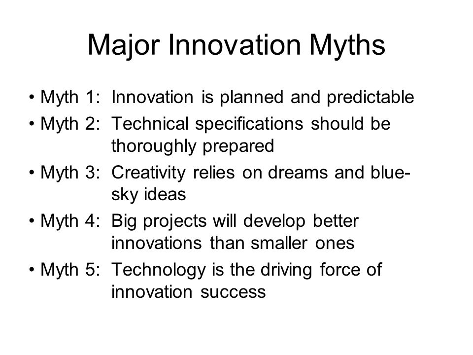 Major Innovation Myths