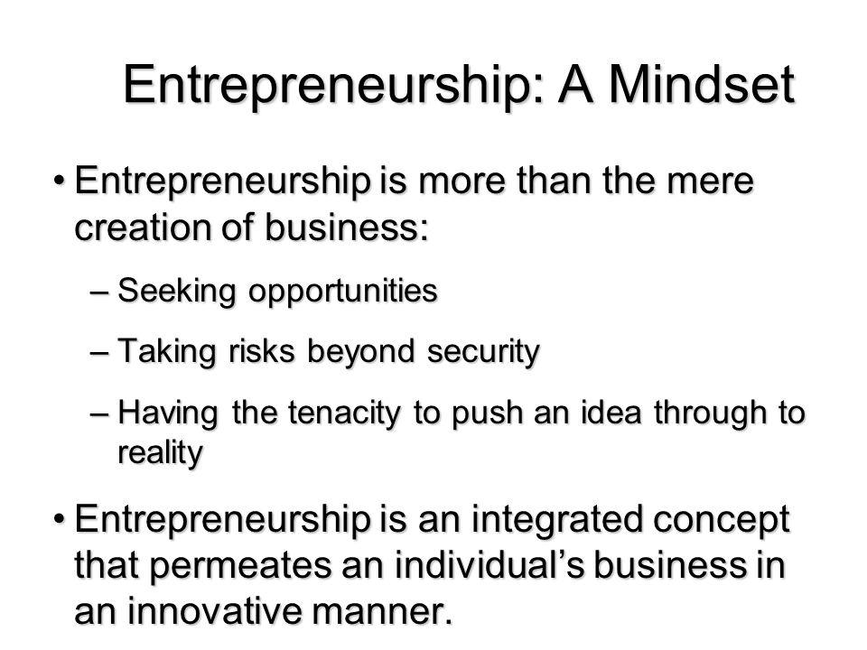 Entrepreneurship: A Mindset