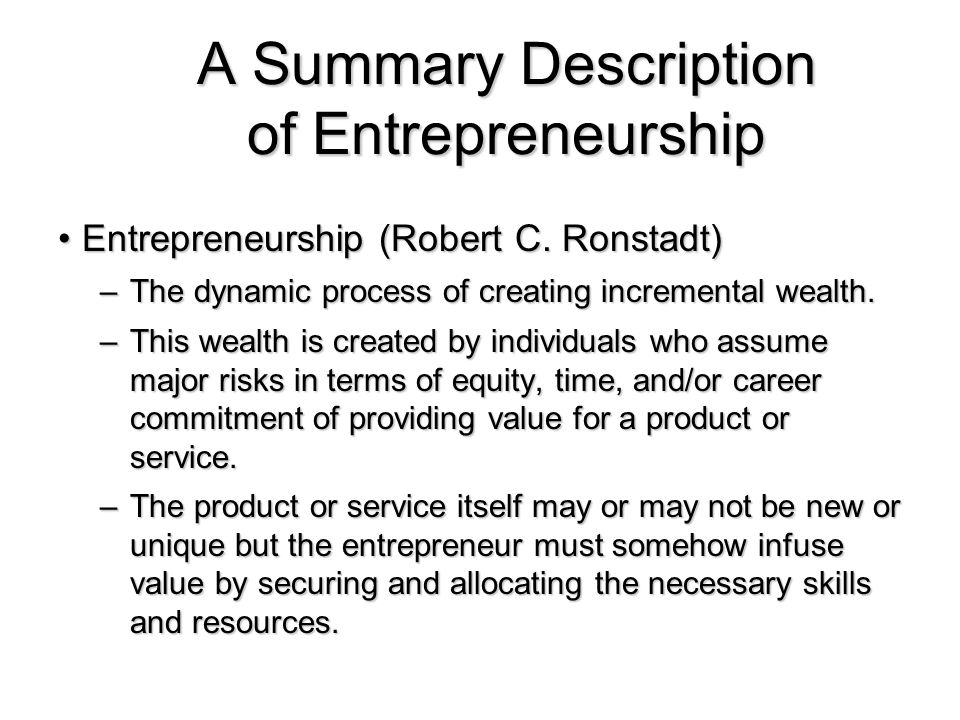 A Summary Description of Entrepreneurship