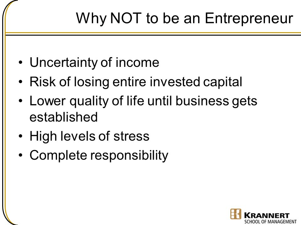 Why NOT to be an Entrepreneur