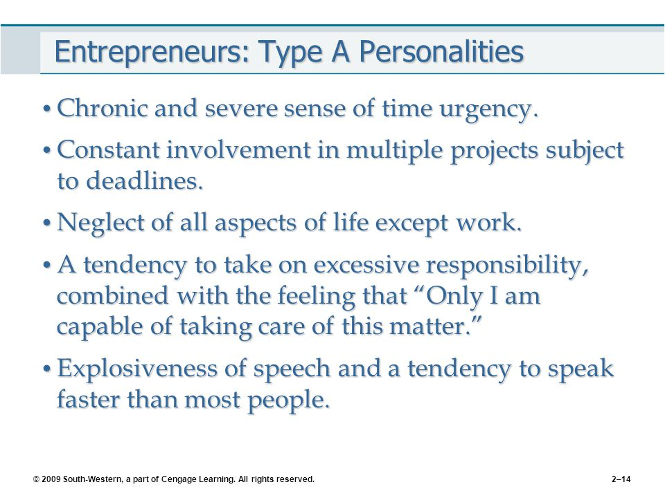 Entrepreneurs: Type A Personalities