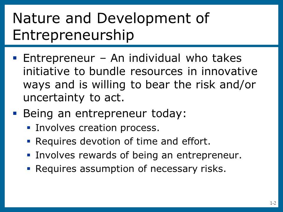 Nature and Development of Entrepreneurship