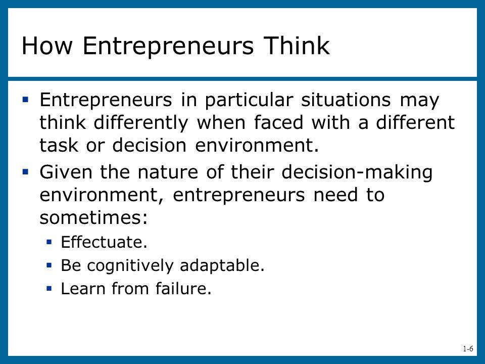 How Entrepreneurs Think