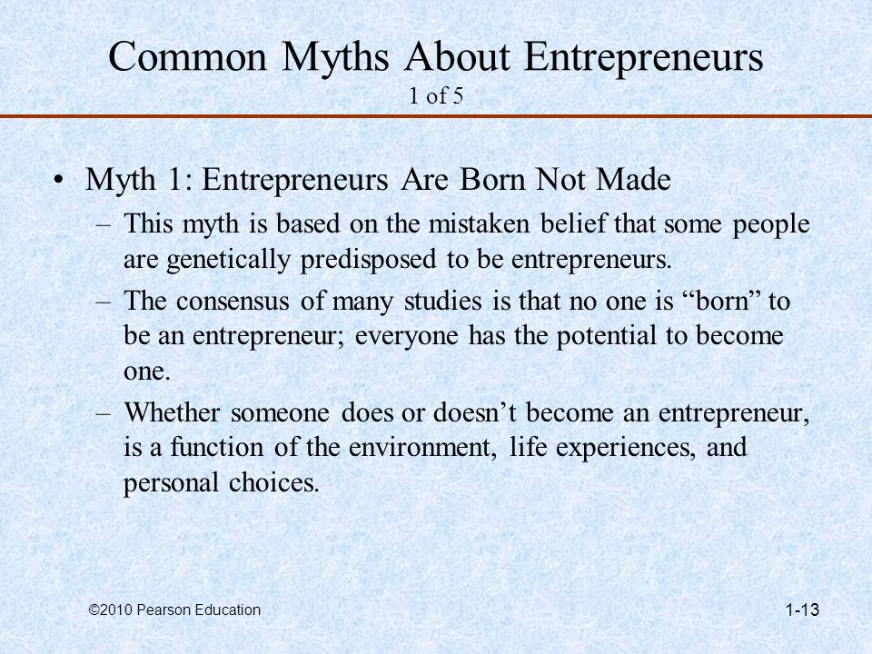 Common Myths About Entrepreneurs 1 of 5