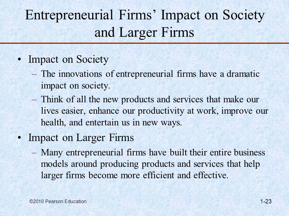 Entrepreneurial Firms' Impact on Society and Larger Firms