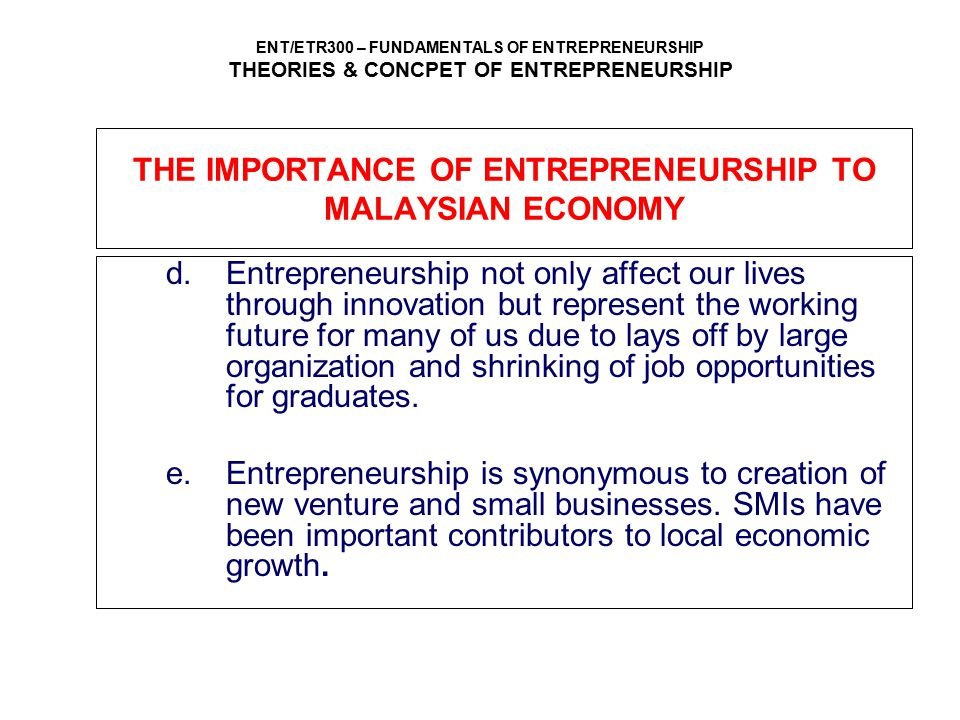 THE IMPORTANCE OF ENTREPRENEURSHIP TO MALAYSIAN ECONOMY