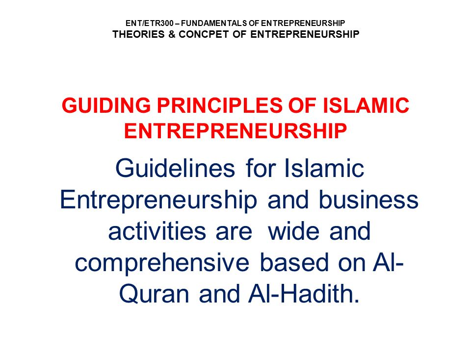 GUIDING PRINCIPLES OF ISLAMIC ENTREPRENEURSHIP