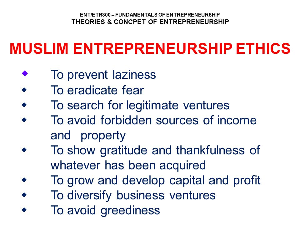 MUSLIM ENTREPRENEURSHIP ETHICS