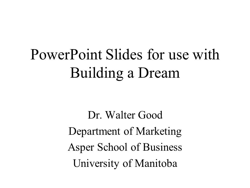 PowerPoint Slides for use with Building a Dream