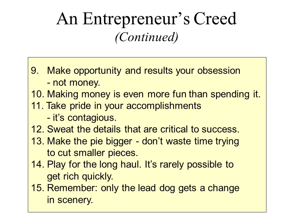 An Entrepreneur's Creed (Continued)