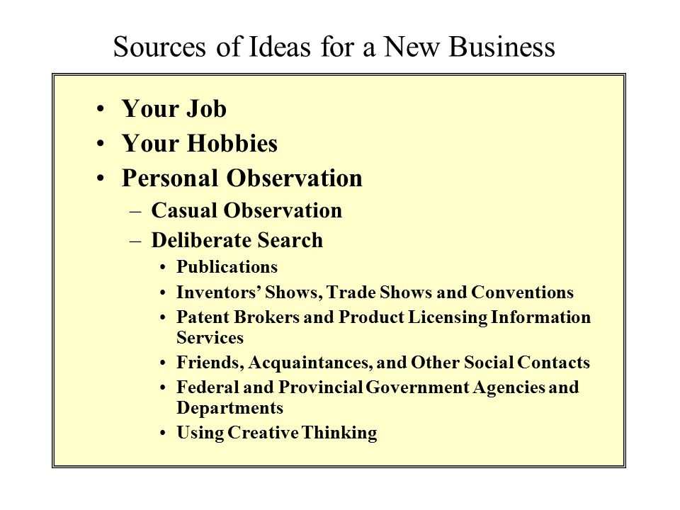 Sources of Ideas for a New Business