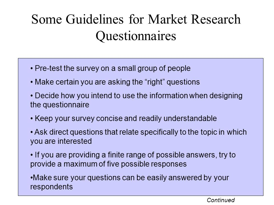 Some Guidelines for Market Research Questionnaires