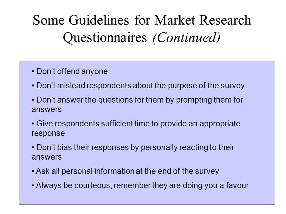 Some Guidelines for Market Research Questionnaires (Continued)