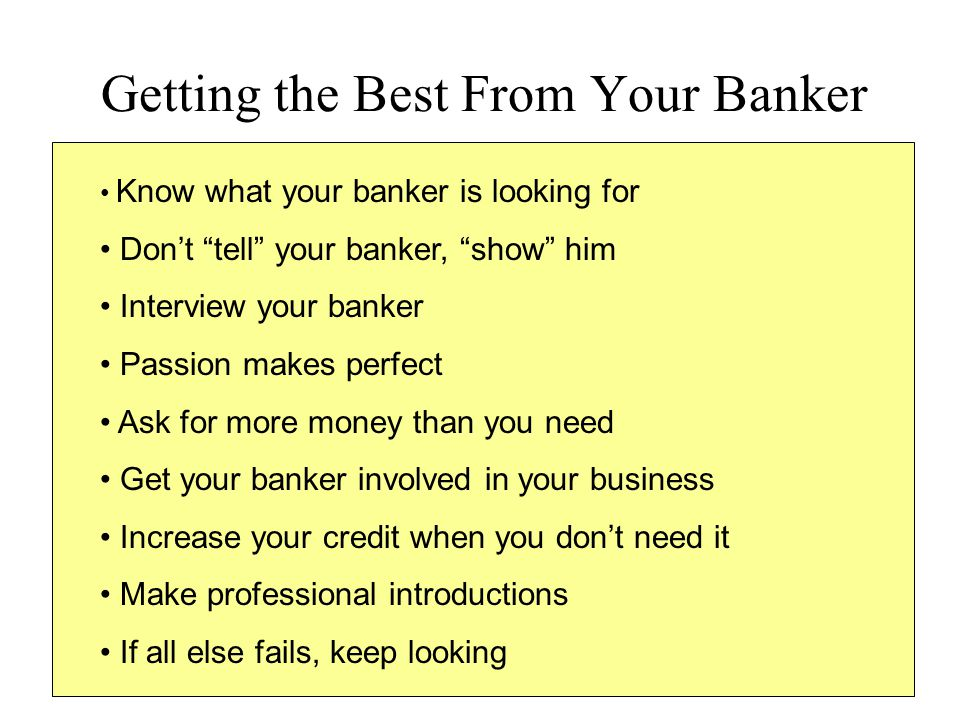 Getting the Best From Your Banker