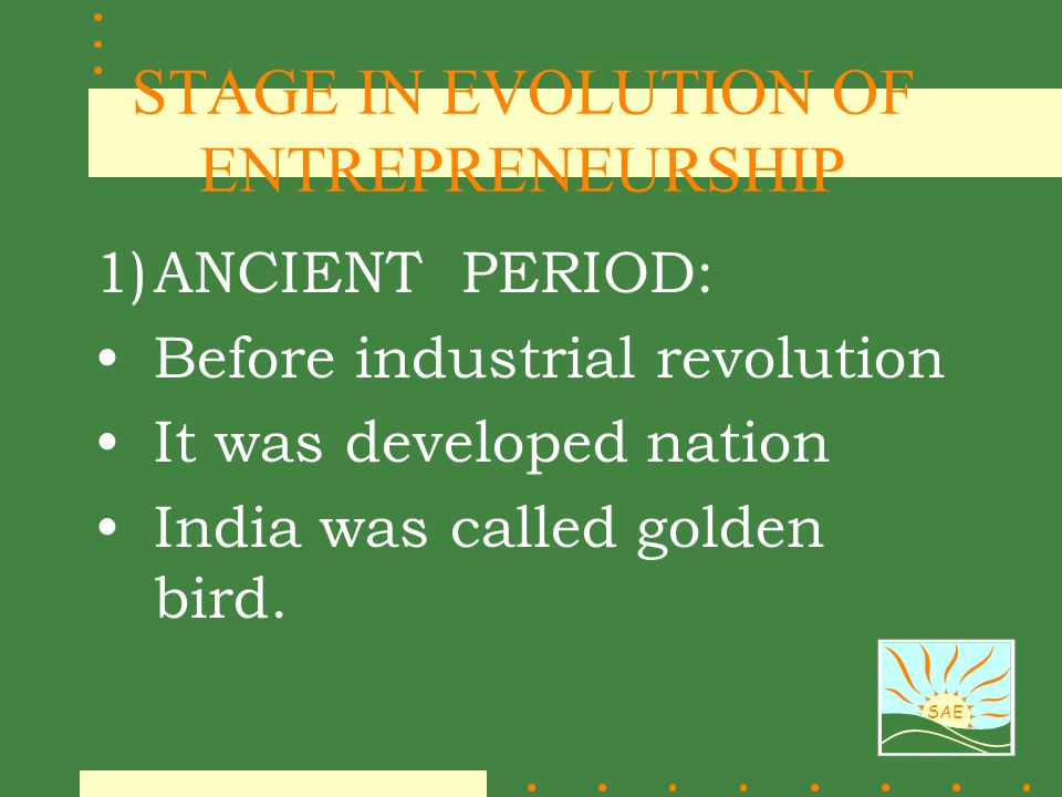 STAGE IN EVOLUTION OF ENTREPRENEURSHIP