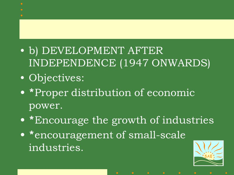 b) DEVELOPMENT AFTER INDEPENDENCE (1947 ONWARDS)
