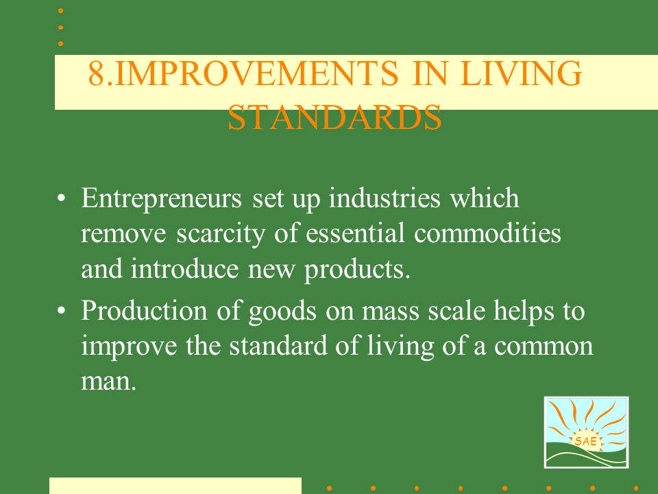 8.IMPROVEMENTS IN LIVING STANDARDS