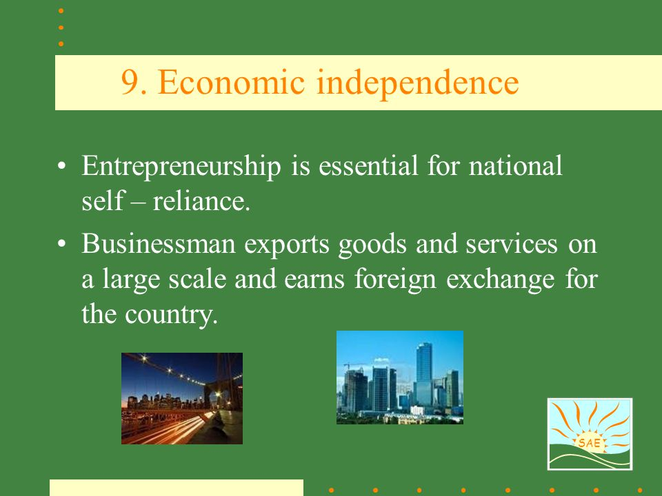 9. Economic independence