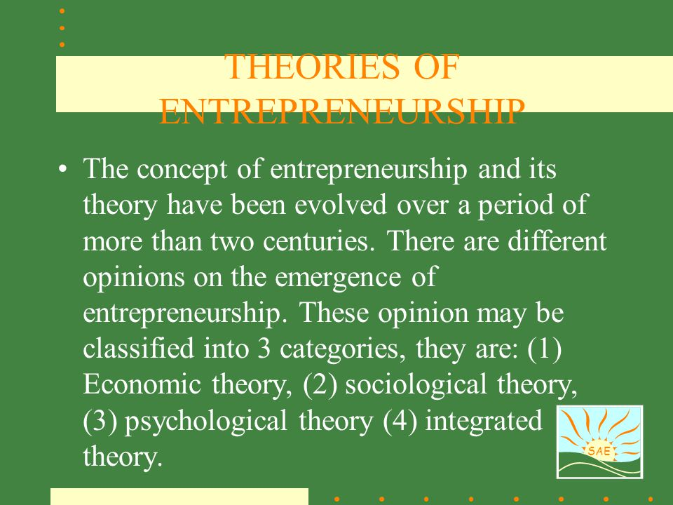 THEORIES OF ENTREPRENEURSHIP