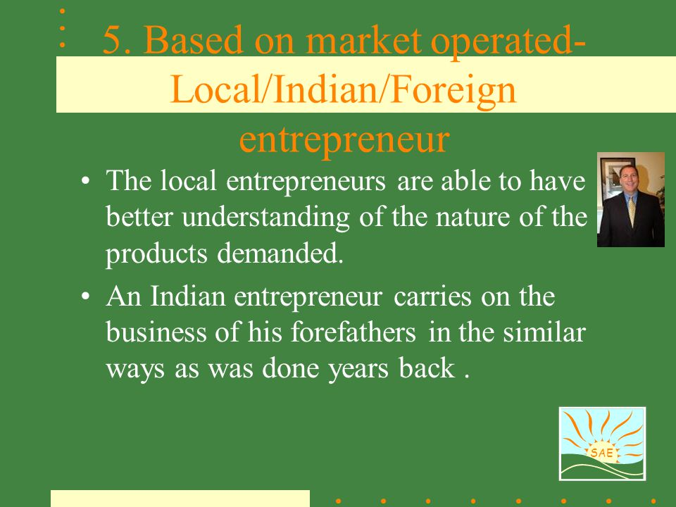 5. Based on market operated-Local/Indian/Foreign entrepreneur