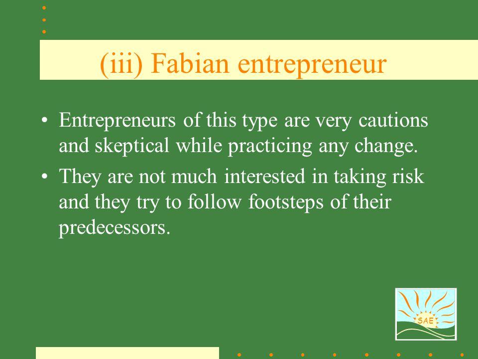 (iii) Fabian entrepreneur