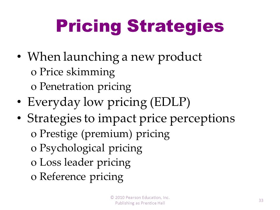 Pricing Strategies When launching a new product
