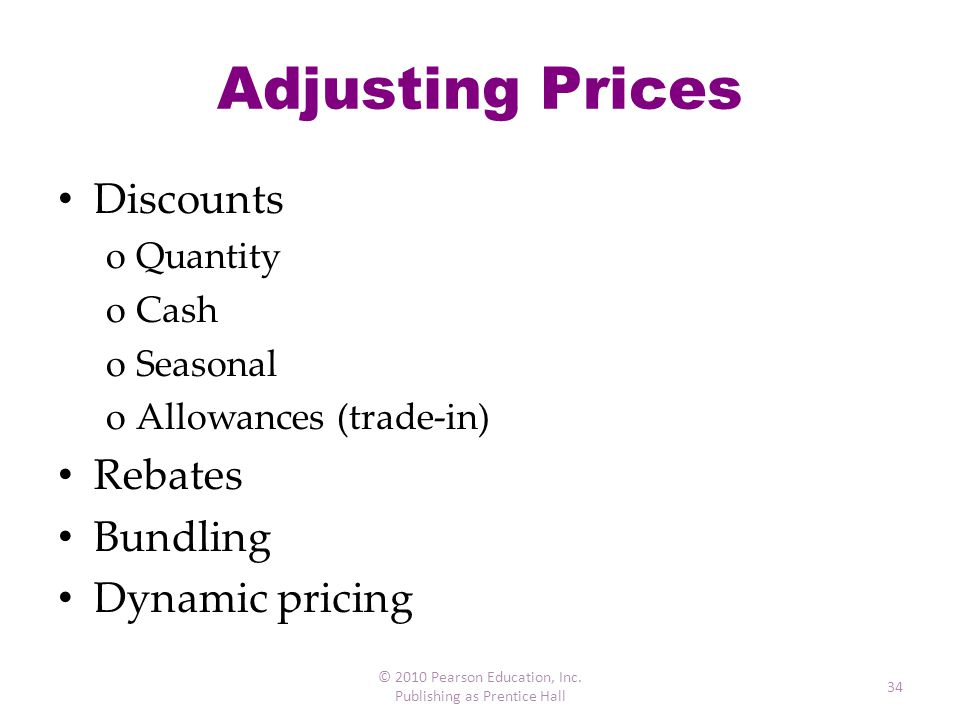 Adjusting Prices Discounts Rebates Bundling Dynamic pricing Quantity