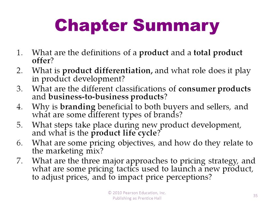 Chapter Summary What are the definitions of a product and a total product offer