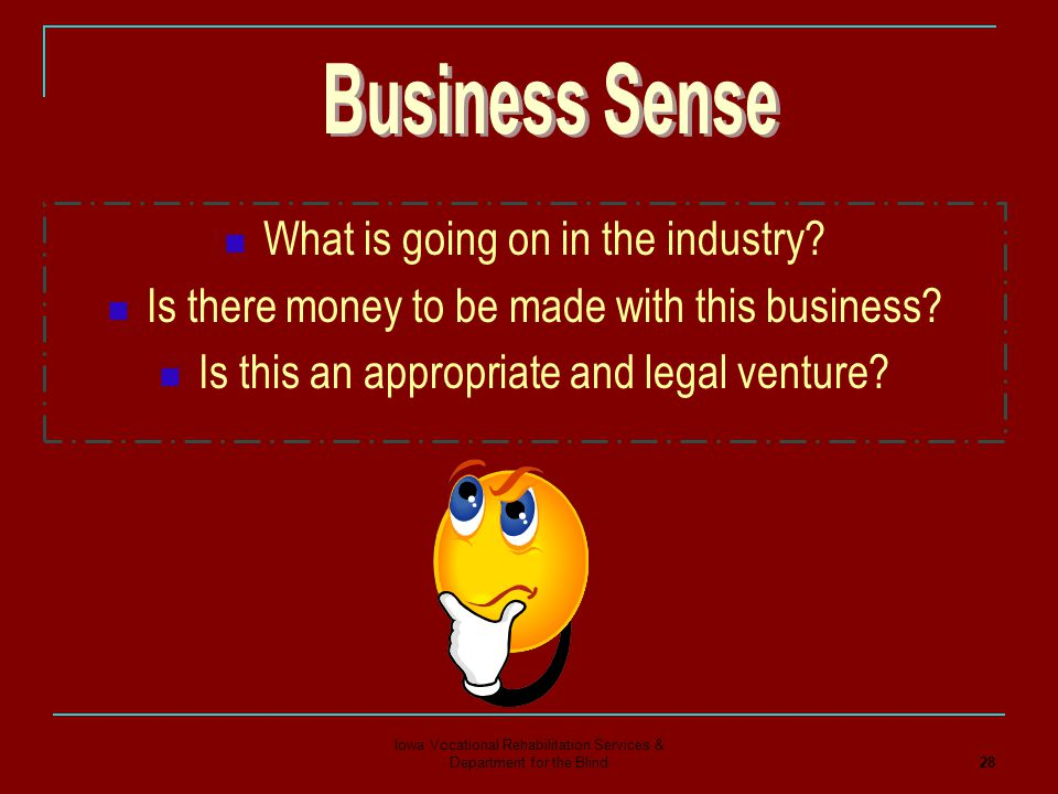 Business Sense What is going on in the industry