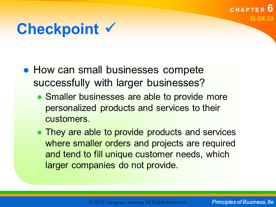 Checkpoint  How can small businesses compete successfully with larger businesses