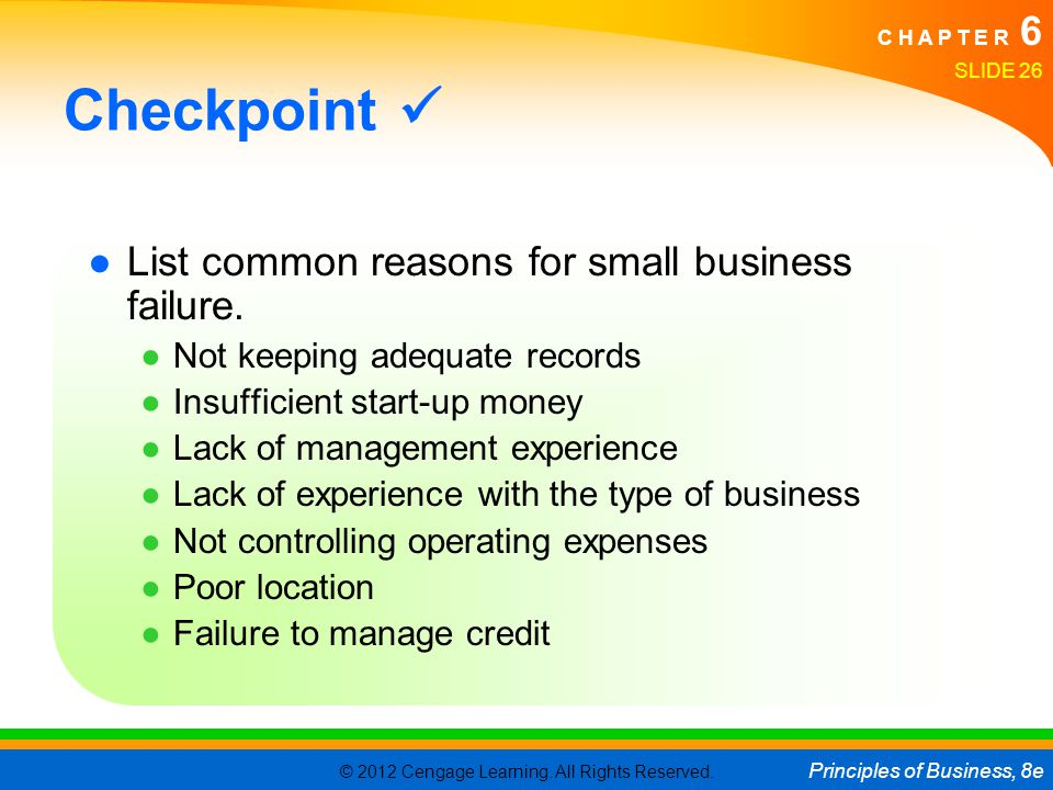 Checkpoint  List common reasons for small business failure.