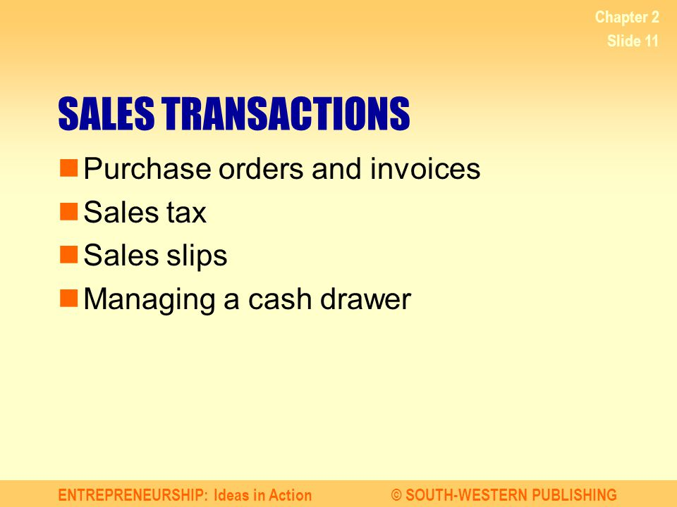 SALES TRANSACTIONS Purchase orders and invoices Sales tax Sales slips