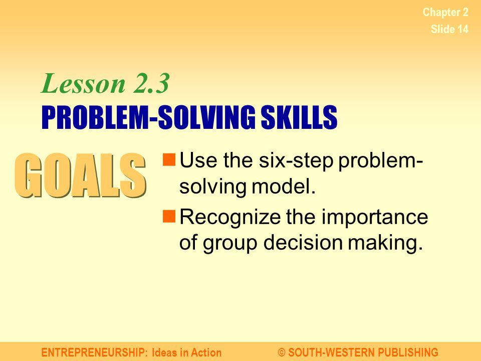 Lesson 2.3 PROBLEM-SOLVING SKILLS