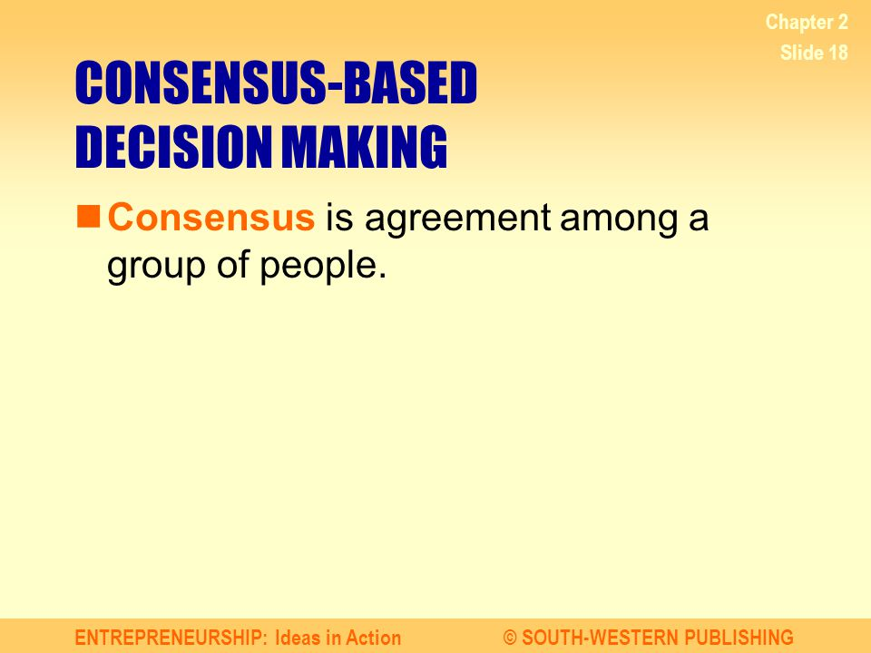 CONSENSUS-BASED DECISION MAKING