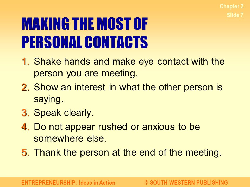 MAKING THE MOST OF PERSONAL CONTACTS