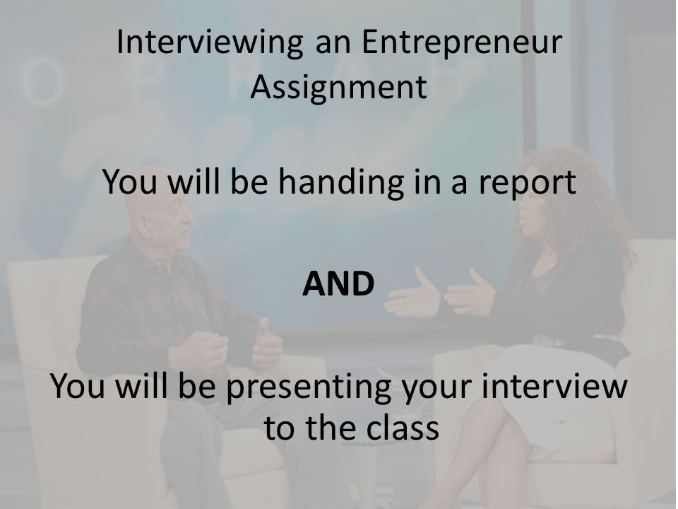 Interviewing an Entrepreneur Assignment