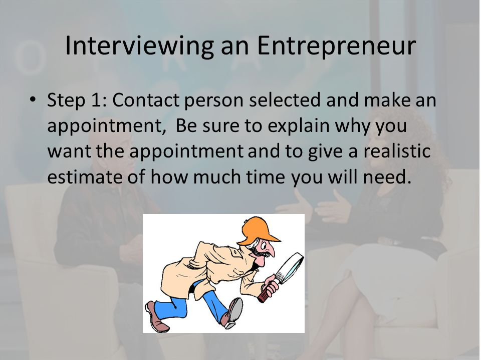 Interviewing an Entrepreneur