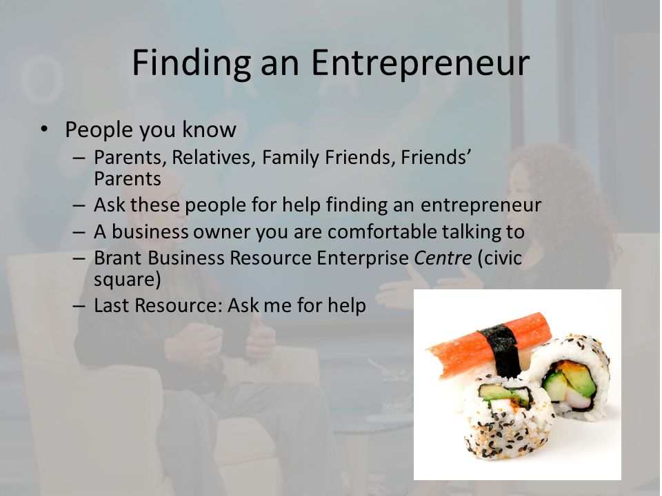 Finding an Entrepreneur