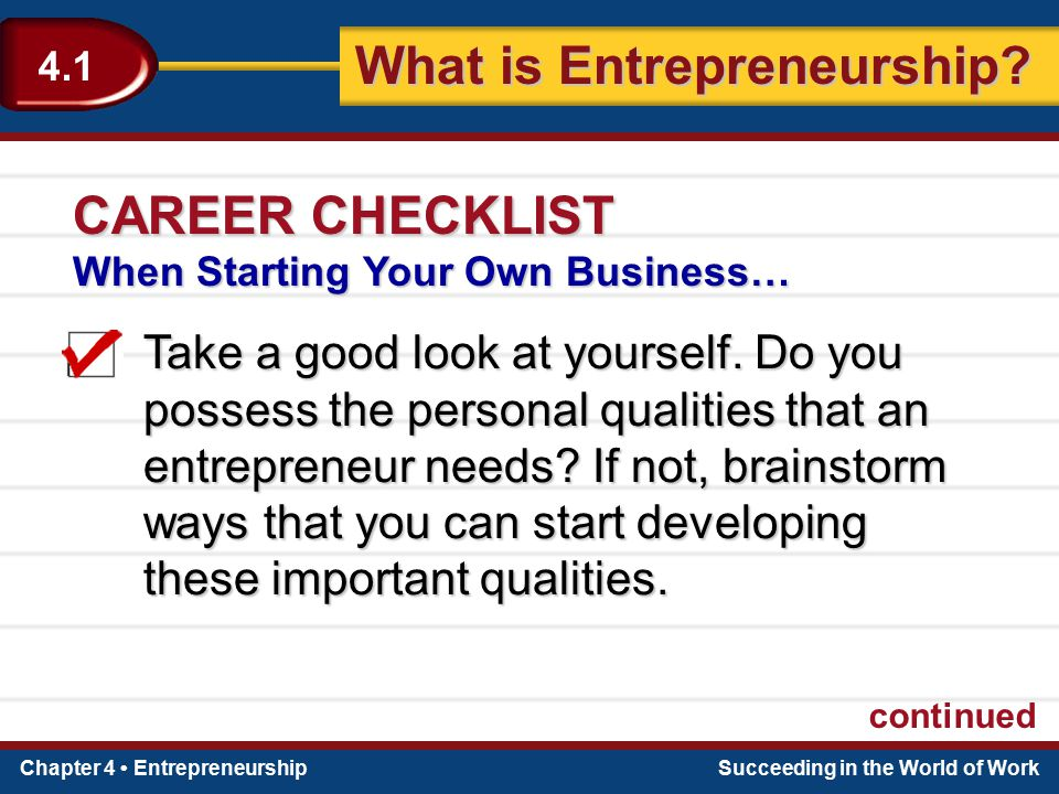 CAREER CHECKLIST When Starting Your Own Business…
