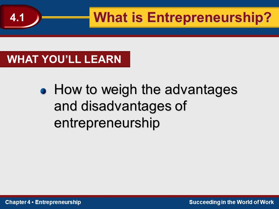 How to weigh the advantages and disadvantages of entrepreneurship