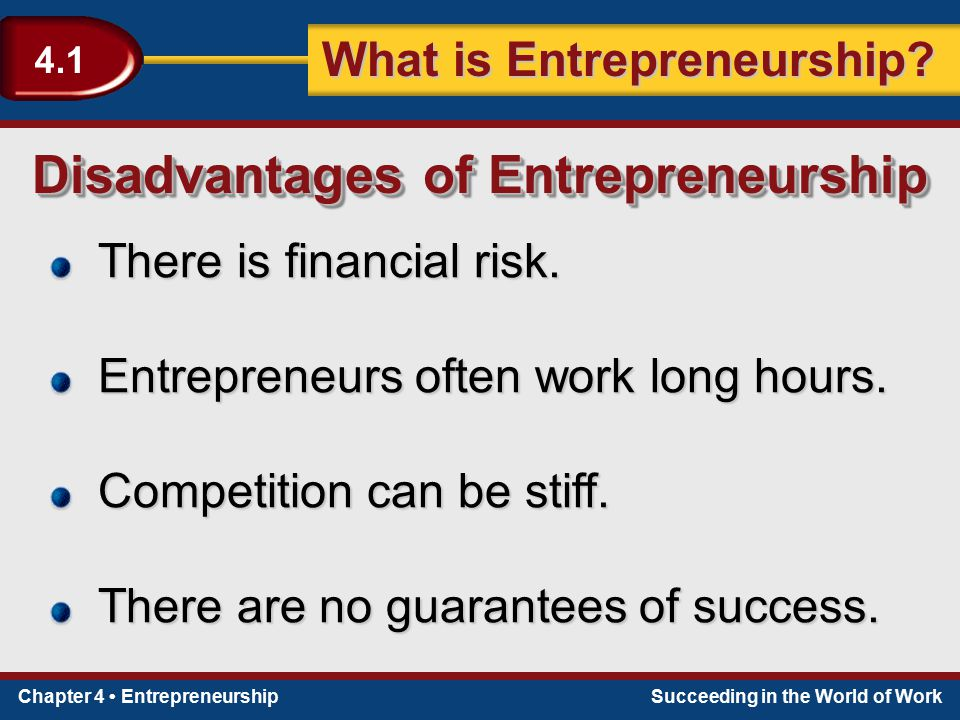 Disadvantages of Entrepreneurship