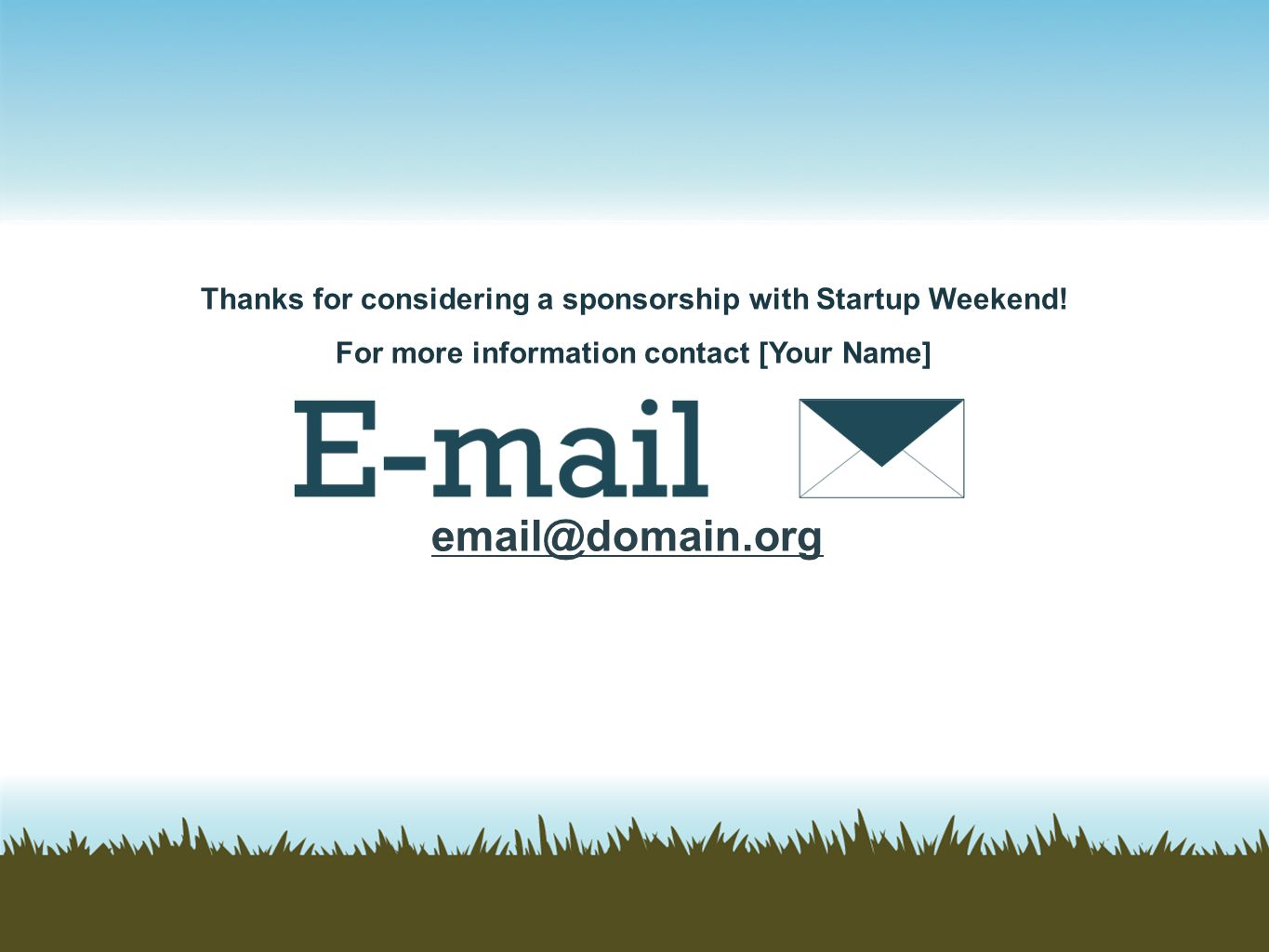 Thanks for considering a sponsorship with Startup Weekend!