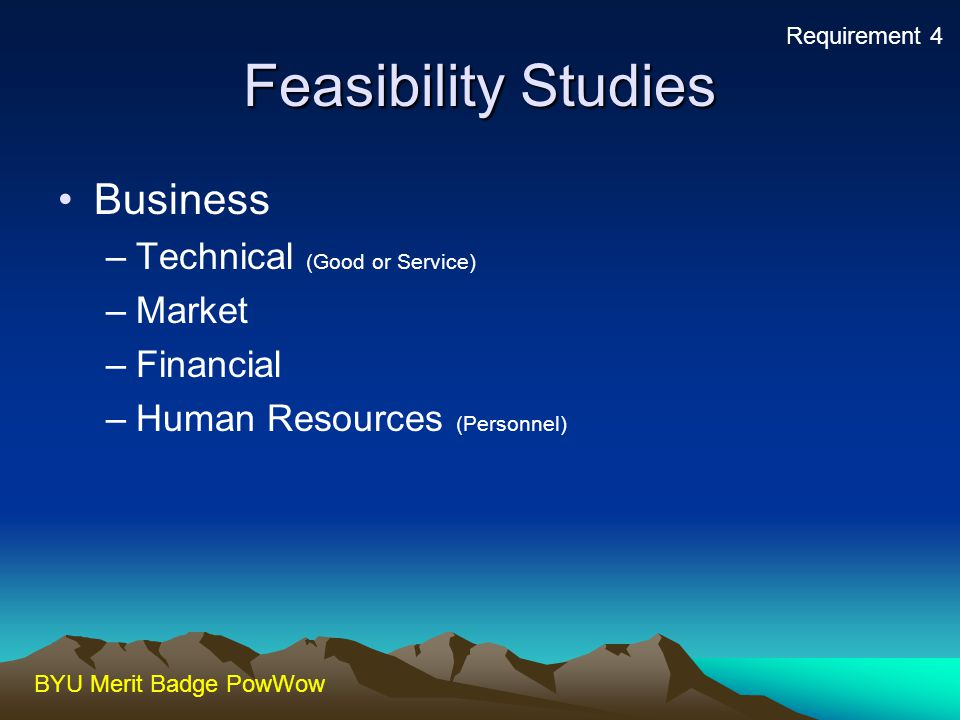 Feasibility Studies Business Technical (Good or Service) Market