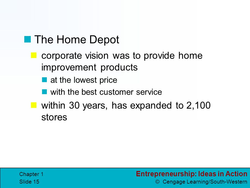 The Home Depot corporate vision was to provide home improvement products. at the lowest price. with the best customer service.