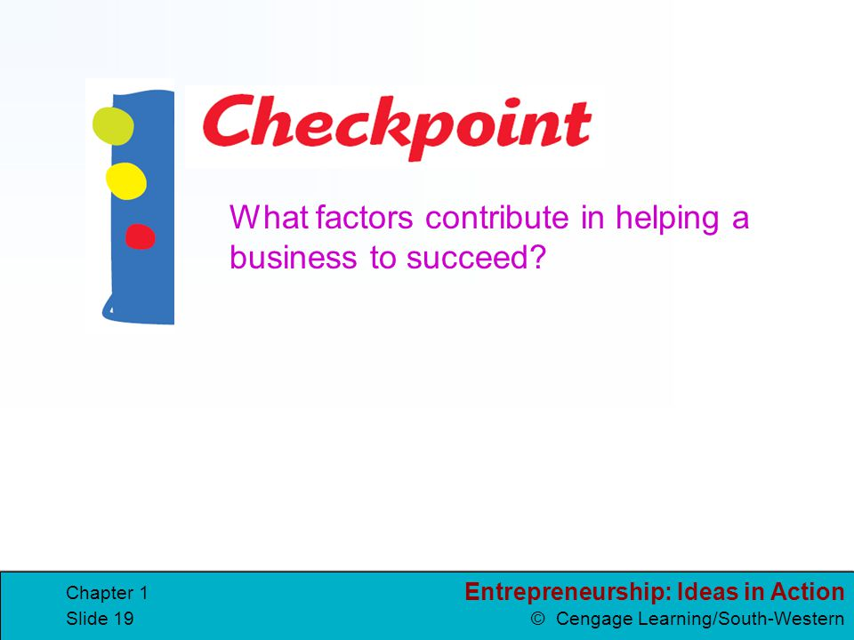 What factors contribute in helping a business to succeed