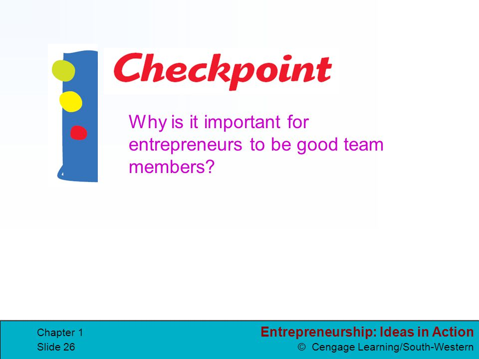 Why is it important for entrepreneurs to be good team members