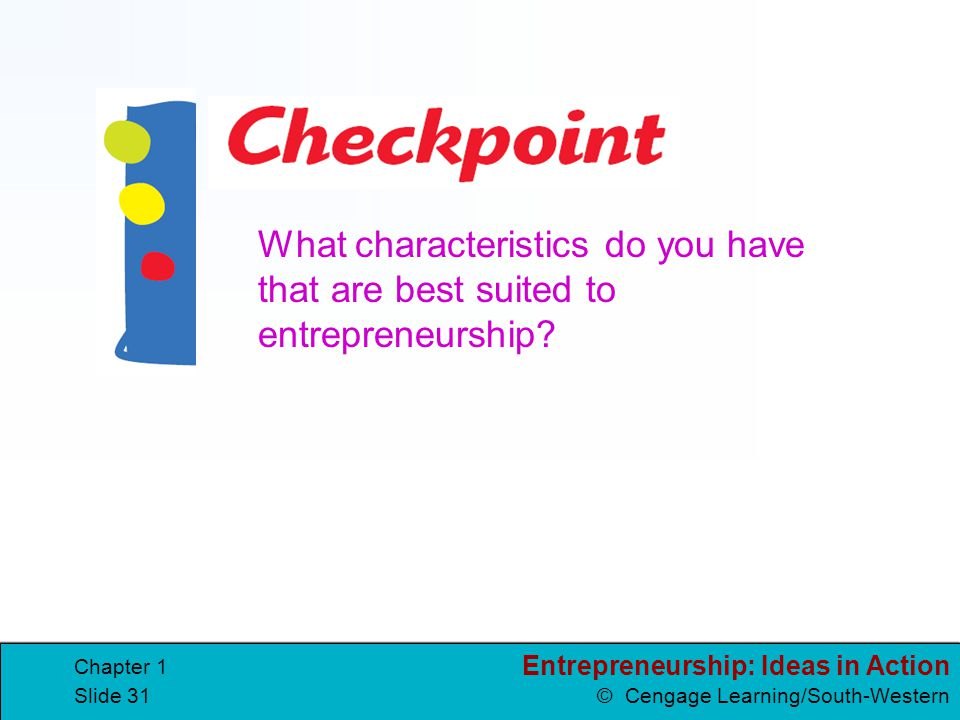 What characteristics do you have that are best suited to entrepreneurship