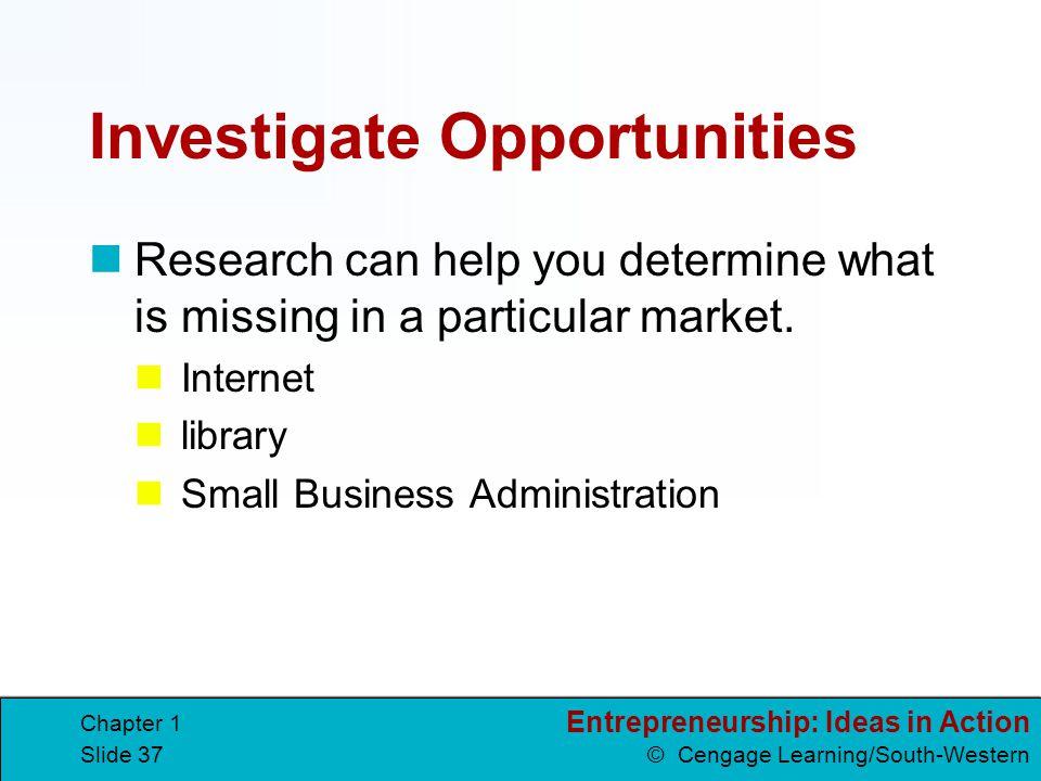 Investigate Opportunities