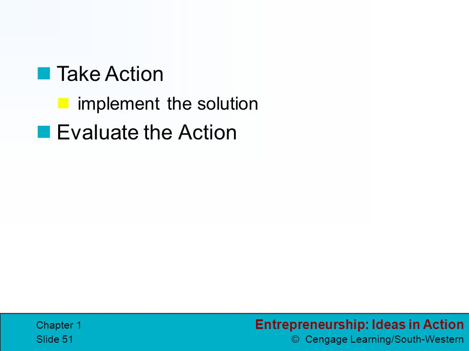 Take Action implement the solution Evaluate the Action Chapter 1